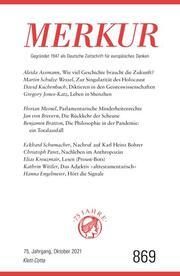 MERKUR Gegründet 1947 als Deutsche Zeitschrift für europäisches Denken - 2021-10
