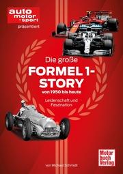 Die große Formel 1-Story von 1950 bis heute