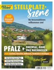 pro mobil Stellplatz-Szene - Pfalz + Rheintal, Nahe und Rheinhessen