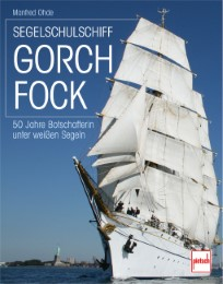 Segelschulsschiff Gorch Fock