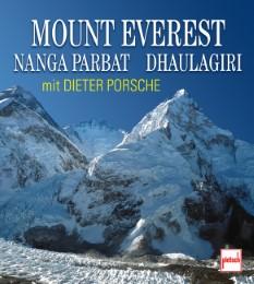 Mount Everest, Nanga Parbat, Dhaulagiri mit Dieter Porsche