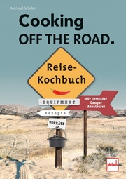Cooking Off the Road - Reisekochbuch