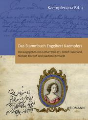 Das Stammbuch Engelbert Kaempfers - Kritische Edition und Kommentar