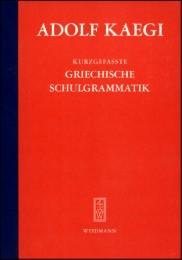 Kurzgefasste griechische Schulgrammatik