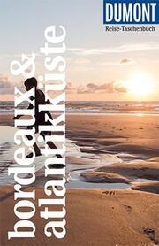 DuMont Reise-Taschenbuch Bordeaux & Atlantikküste