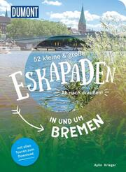 52 kleine & große Eskapaden in und um Bremen - Cover