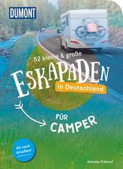 52 kleine & große Eskapaden in Deutschland für Camper - Cover
