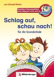 Schlag auf, schau nach!. Wörterbücher und Hefte für die Grundschule, Schlag auf, schau nach! - Wörterbuch, Altausgabe