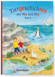 Tiergeschichten mit Mia und Mio - Band 2
