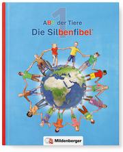 ABC der Tiere 1 - Silbenfibel® - Neubearbeitung