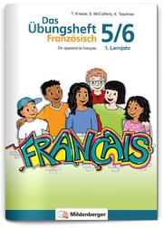 Das Übungsheft Französisch 5/6 - 1. Lernjahr