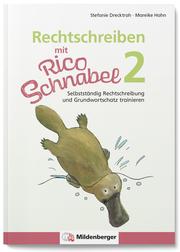 Rechtschreiben mit Rico Schnabel, Klasse 2