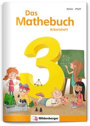 Das Mathebuch 3 - Arbeitsheft