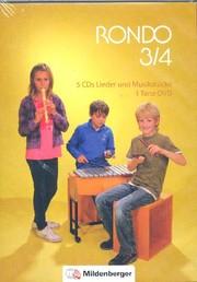 Rondo. Musiklehrgang für die Grundschule - Neubearbeitung / RONDO 3/4 - Lieder und Musikstücke