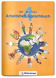 ABC der Tiere 4 - Arbeitsheft Sprachbuch, Neubearbeitung