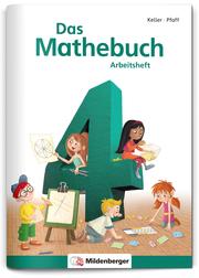 Das Mathebuch 4 - Arbeitsheft