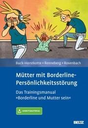 Mütter mit Borderline-Persönlichkeitsstörung