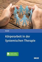 Körperarbeit in der Systemischen Therapie