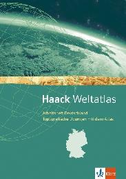 Haack Weltatlas. Allgemeine Ausgabe Sekundarstufe I