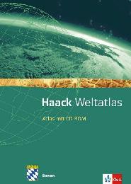 Haack Weltatlas. Ausgabe Bayern Sekundarstufe I