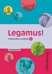 Legamus! - Lateinisches Lesebuch - Ausgabe 2012