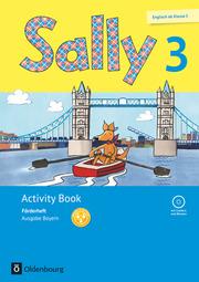 Sally - Englisch ab Klasse 3 - Ausgabe Bayern (Neubearbeitung) - 3. Jahrgangsstufe