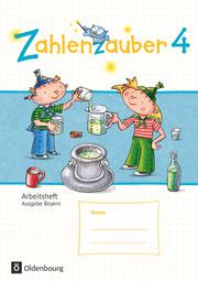 Zahlenzauber - Mathematik für Grundschulen - Ausgabe Bayern 2014