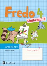 Fredo - Mathematik - Ausgabe B für Bayern