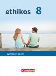 Ethikos - Arbeitsbuch für den Ethikunterricht - Gymnasium Bayern