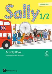 Sally - Englisch ab Klasse 1 - Ausgabe Nordrhein-Westfalen (Neubearbeitung)