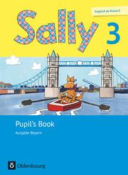Sally - Englisch ab Klasse 3 - Ausgabe Bayern (Neubearbeitung)