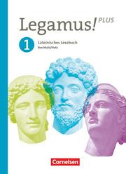 Legamus! - Lateinisches Lesebuch - Ausgabe Bayern 2021