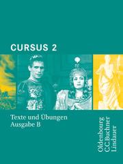 Cursus - Ausgabe B - Gymnasien Baden-Württemberg, Bayern, Nordrhein-Westfalen, Sachsen, Saarland und Thüringen, Latein als 2. FS