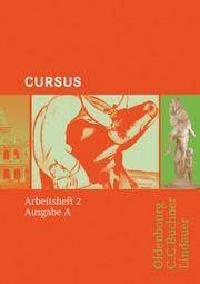 Cursus - Bisherige Ausgabe A, Latein als 2. Fremdsprache