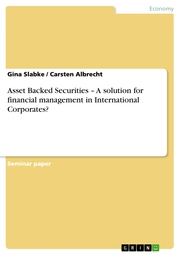 Asset Backed Securities - A solution for financial management in International Corporates?