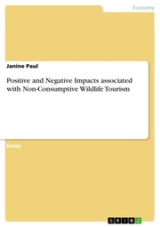 Positive and Negative Impacts associated with Non-Consumptive Wildlife Tourism