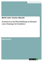 Evaluation in der Weiterbildung am Beispiel eines Trainings für Taxifahrer