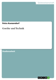 Goethe und Technik