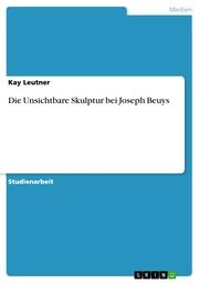 Die Unsichtbare Skulptur bei Joseph Beuys