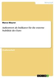 Außenwert als Indikator für die externe Stabilität des Euro