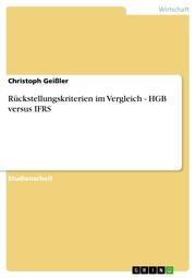 Rückstellungskriterien im Vergleich - HGB versus IFRS