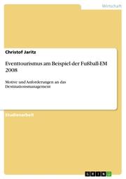 Eventtourismus am Beispiel der Fußball-EM 2008