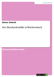 Der Moscheekonflikt in Wächtersbach