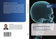 Cell Engineering Of Human Bone