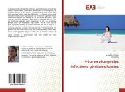 Prise en charge des infections génitales hautes