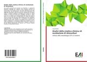 Analisi della cinetica chimica di ossidazione di idrocarburi