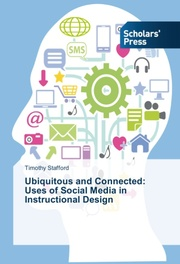 Ubiquitous and Connected: Uses of Social Media in Instructional Design