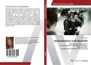 Journalismus und Qualität