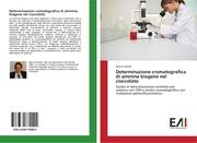 Determinazione cromatografica di ammine biogene nel cioccolato