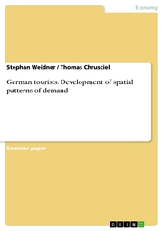 German tourists. Development of spatial patterns of demand